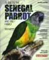 Complete Guide to Senegal Parrots - Pamela Hutchinson