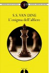 L'enigma dell'alfiere - S.S. Van Dine