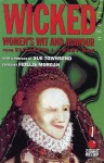 Wicked: Women's Wit and Humour from Elizabeth I to Ruby Wax - Fidelis Morgan, Sue Townsend