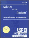Usp Di: Volume 2 Advice for the Patient - Medical Economics Company, United States Pharmacopeia, Micromedex