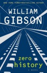 Zero History - William Gibson