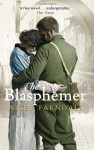 The Blasphemer - Nigel Farndale