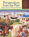 Perspectives from the Past: Primary Sources in Western Civilizations: From the Ancient Near East through the Age of Absolutism (Fourth Edition) (Vol. 1) - James M. Brophy, Joshua Cole, John Robertson, Steven A. Epstein, Thomas M. Safley