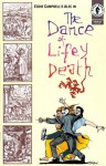 The Dance of Lifey Death - Eddie Campbell