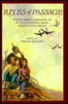 Rites of Passage: Stories About Growing Up by Black Writers from Around the World - Tonya Bolden