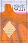 A Traveler's Guide to Monument Valley - Stewart Aitchison
