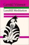 Landfill Meditation: Crossblood Stories - Gerald Vizenor
