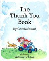 The Thank You Book - Carole Stuart, Arthur Robins