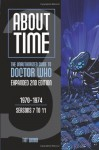 About Time 3: The Unauthorized Guide to Doctor Who (Seasons 7 to 11) [2nd Edition] - Tat Wood, Lawrence Miles