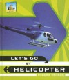 Let's Go by Helicopter - Anders Hanson
