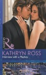 Interview with a Playboy - Kathryn Ross