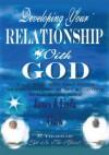Developing Your Relationship with God - James Clark, Linda Clark