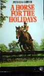 A Horse for the Holidays (An Armada pony book) - Patricia Leitch