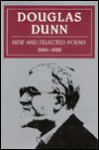 New and Selected Poems, 1966-1988 - Douglas Dunn