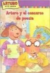 Arturo y el Concurso de Poesia = Arthur and the Poetry Contest - Marc Brown, Esther Sarfatti