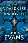 A Darkness Forged in Fire (Iron Elves Series #1) - Chris Evans