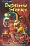 ElfQuest Bedtime Stories (ElfQuest) - Wendy Pini, Richard Pini, Delfin Barral