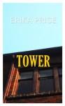 Tower - Erika Price