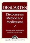 Discourse on Method and Meditations - René Descartes, Laurence J. Lafleur