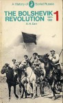 The Bolshevik Revolution 1917-23, Vol 1 - Edward Hallett Carr