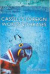 Cassell's Foreign Words And Phrases - Adrian Room