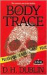Body Trace - D.H. Dublin, Jon McGoran