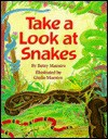 Take a Look at Snakes - Betsy Maestro, Giulio Maestro