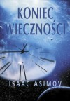 Koniec wieczności - Isaac Asimov