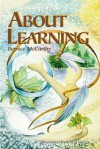 About Learning - Bernice McCarthy, Mary McNamara, Carolyn Keene