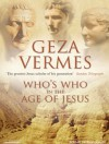 Who's Who in the Age of Jesus - Géza Vermès