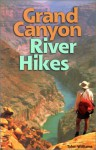 Grand Canyon River Hikes - Tyler Williams