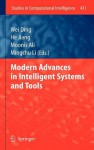 Modern Advances in Intelligent Systems and Tools - Wei Ding, He Jiang, Moonis Ali