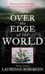 Over the Edge of the World (Audio) - Laurence Bergreen