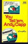 You Tell 'em, Andy Capp - Reg Smythe
