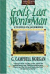 God's Last Word To Man - G. Campbell Morgan