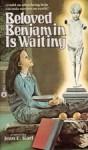 Beloved Benjamin Is Waiting - Jean E. Karl