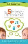 The 5 Money Personalities DVD - Scott Palmer, Bethany Palmer