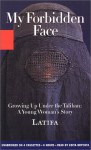 My Forbidden Face: Growing Up Under the Taliban: A Young Woman's Story (Audio) - Latifa