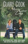Must Love Dogs (Volume 1) - Claire Cook