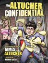 Altucher Confidential: Ideas for a World Out of Balance - James Altucher, Nathan Lueth