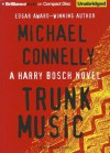 Trunk Music (Harry Bosch Series) - Michael Connelly, Dick Hill