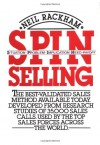 Spin Selling: Situation Problem Implication Need-payoff - Neil Rackham