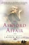 The Ashford Affair - Lauren Willig