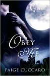 Obey Me: A Gifted Story - Paige Cuccaro