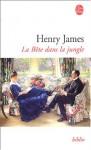 La Bête Dans La Jungle - Henry James, Jean-Pierre Naugrette