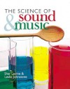 The Science of Sound & Music - Shar Levine, Leslie Johnstone, Dave Winter, Jeff Connery