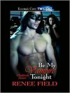 Be My Vampire Tonight - Renee Field
