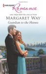 Guardian to the Heiress - Margaret Way