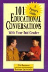 One Hundred and one Conversations: With Your 2nd Grader - Vito Perrone