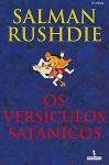 Os Versículos Satânicos - Salman Rushdie, Ana Luísa Faria, Miguel Serras Pereira